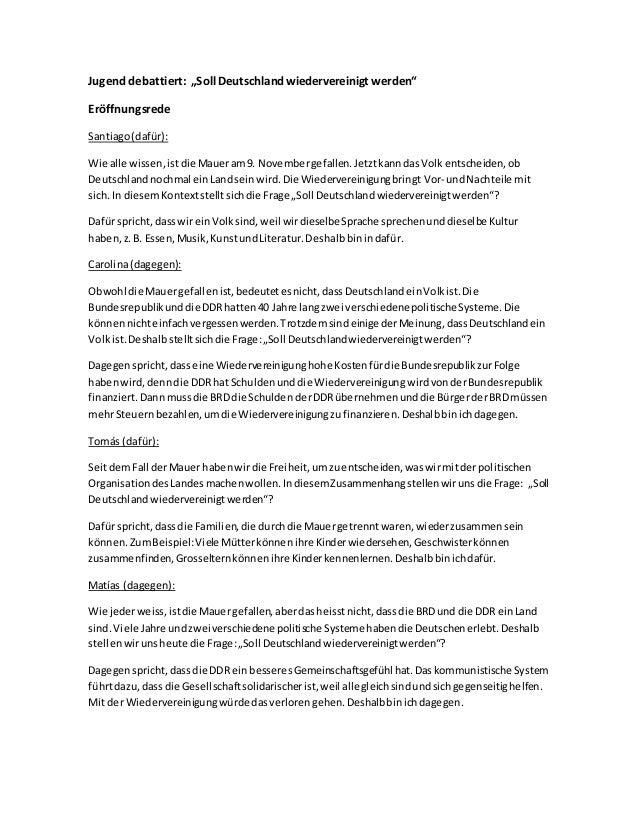 """Jugend debattiert: """"Soll Deutschland wiedervereinigt werden""""  Eröffnungsrede  Santiago (dafür):  Wie alle wissen, ist die ..."""