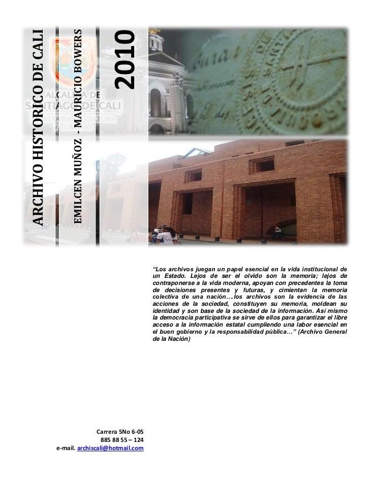 EMILCEN MUÑOZ - MAURICIO BOWERSARCHIVO HISTORICO DE CALI                                                                  ...