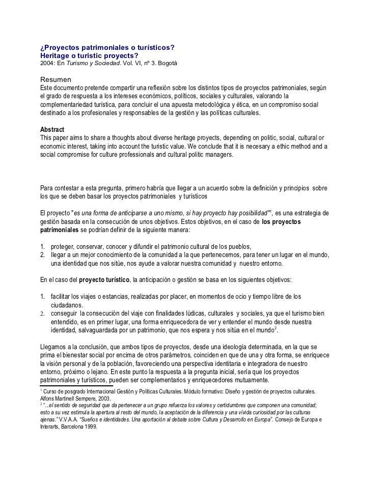 ¿Proyectos patrimoniales o turísticos?Heritage o turistic proyects?2004: En Turismo y Sociedad. Vol. VI, nº 3. BogotáResum...