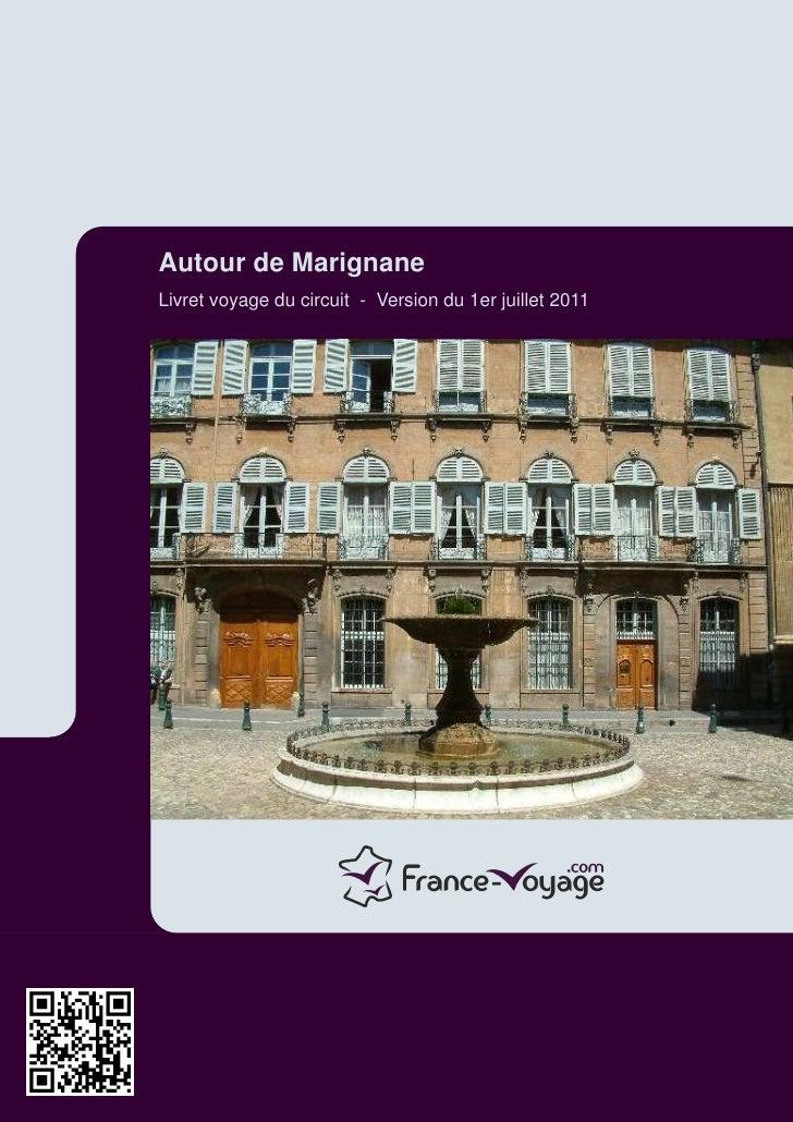 Autour de MarignaneLivret voyage du circuit - Version du 1er juillet 2011