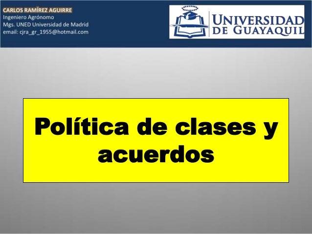 Política de clases y acuerdos