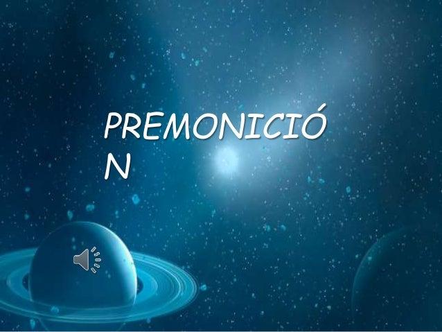 PREMONICIÓ  N