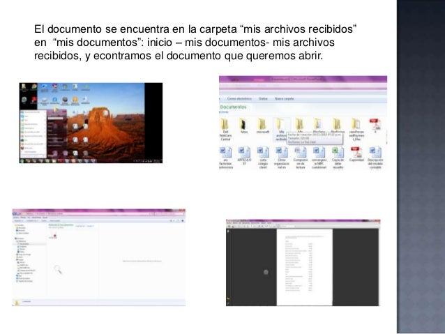Archivos con extensiones * docx, * xlsx, * pptx, * jpg