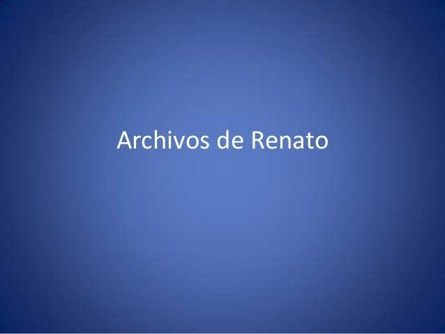 Archivos de Renato