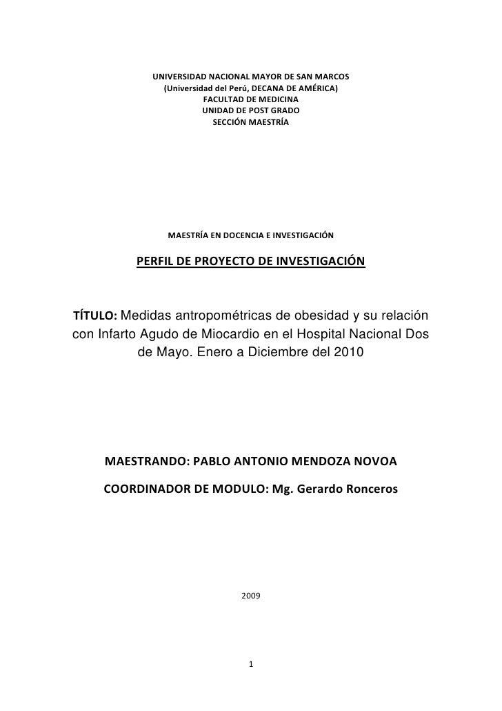 UNIVERSIDAD NACIONAL MAYOR DE SAN MARCOS<br />(Universidad del Perú, DECANA DE AMÉRICA)<br />FACULTAD DE MEDICINA<br />UNI...