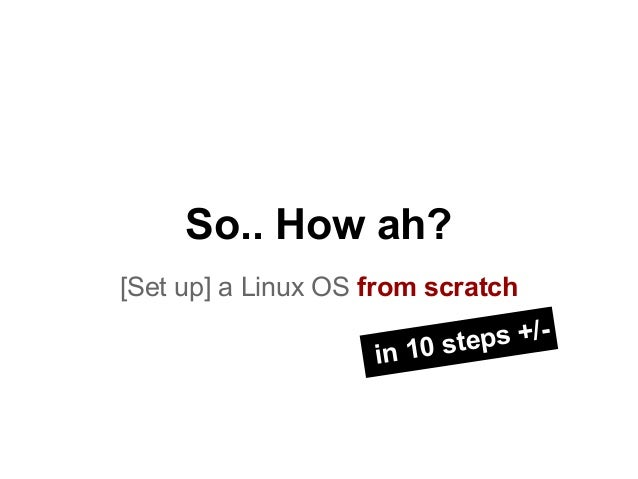Install Archlinux in 10 Steps (Sort of) :)