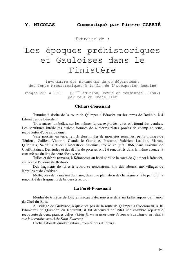 Y. NICOLAS  Communiqué par Pierre CARRIÉ Extraits de :  Les époques préhistoriques et Gauloises dans le Finistère Inventai...