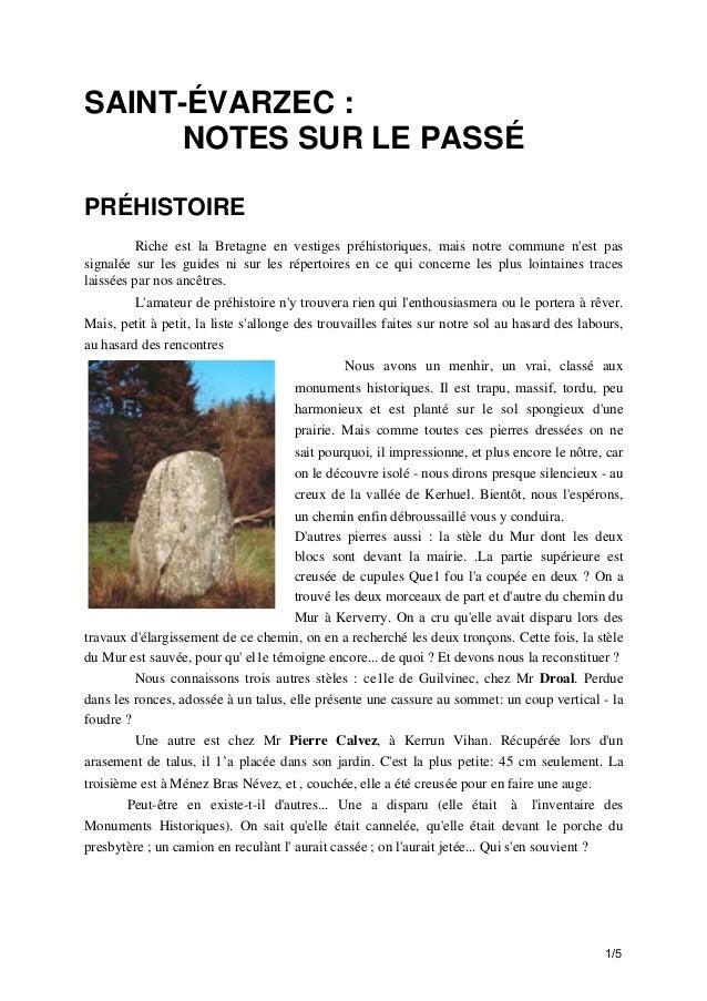 SAINT-ÉVARZEC : NOTES SUR LE PASSÉ PRÉHISTOIRE Riche est la Bretagne en vestiges préhistoriques, mais notre commune n'est ...