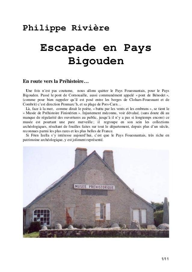 Philippe Rivière  Escapade en Pays Bigouden En route vers la Préhistoire… Une fois n'est pas coutume, nous allons quitter ...