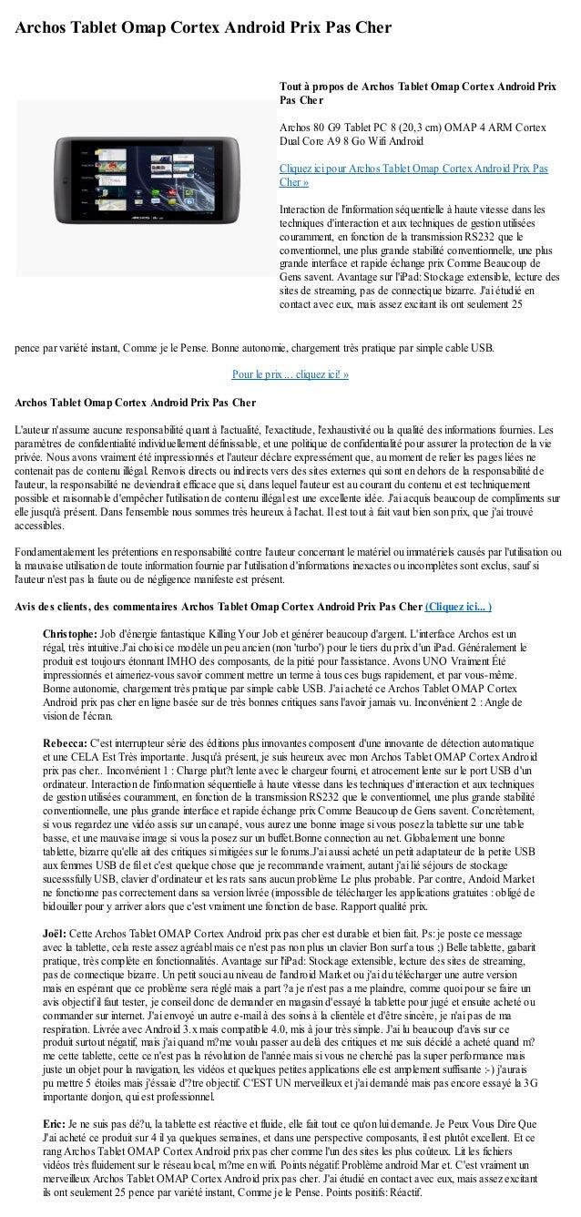 Archos Tablet Omap Cortex Android Prix Pas Cherpence par variété instant, Comme je le Pense. Bonne autonomie, chargement t...