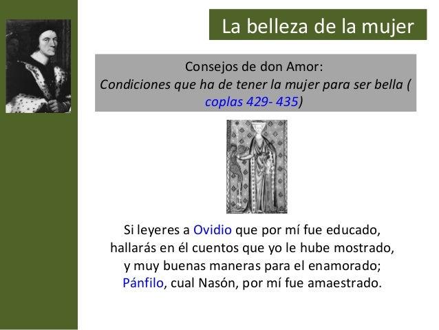La belleza de la mujer             Consejos de don Amor:Condiciones que ha de tener la mujer para ser bella (             ...