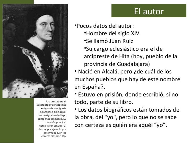 El autor                              •Pocos datos del autor:                                  •Hombre del siglo XIV      ...