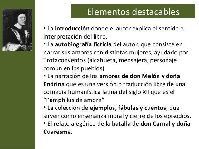 Elementos destacables• La introducción donde el autor explica el sentido einterpretación del libro.• La autobiografía fict...