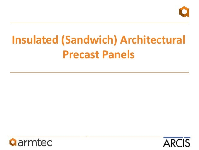 Architectural Insulated Panels : Arcis ultra thin lightweight prestressed architectural