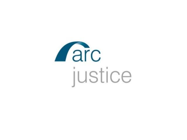 Arc justice rebranding launch