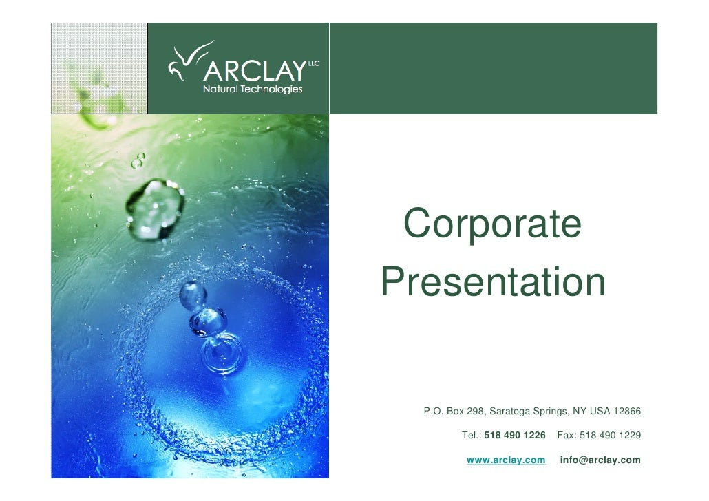 Corporate Presentation    P.O. Box 298, Saratoga Springs, NY USA 12866           Tel.: 518 490 1226   Fax: 518 490 1229   ...