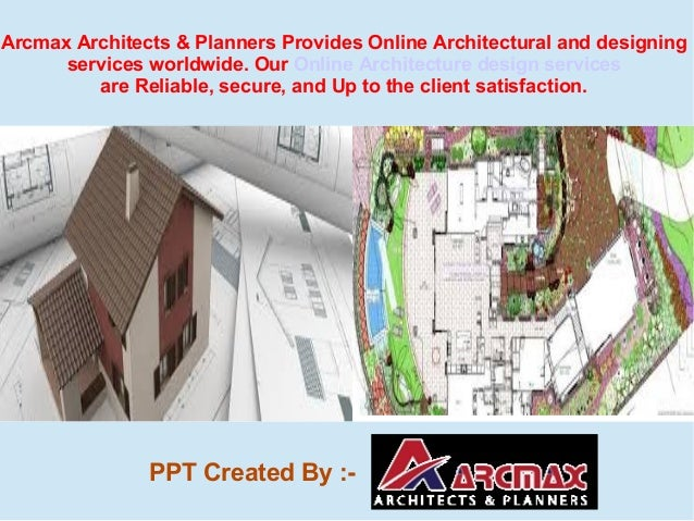 Arcmax architect planner why hire online services for Architect services online