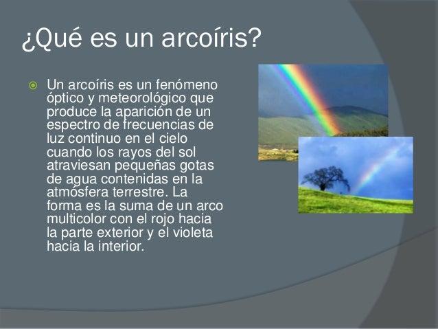 Que es y como se forma un arcoiris for Como se cocinan los percebes