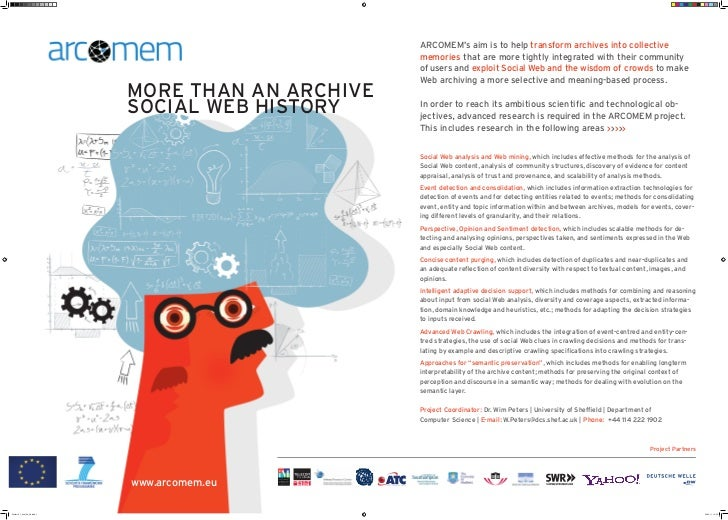 ARCOMEM's aim is to help transform archives into collective                                                        memorie...