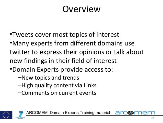 Arcomem training Twitter Domain Experts advanced Slide 2