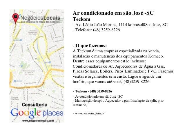 Ar condicionado em são José -SCTeckom- Av. Lédio João Martins, 1114 kobrasol0Sao Jose, SC- Telefone: (48) 3259-8226- O que...