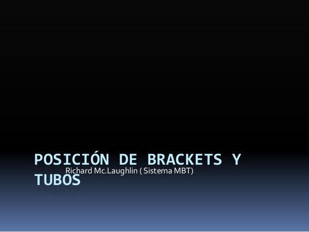 Colocación de brackets  Según técnica