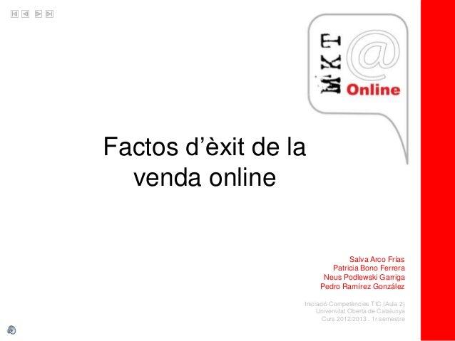 Factos d'èxit de la  venda online                               Salva Arco Frías                          Patricia Bono Fe...