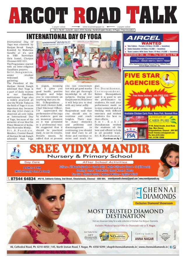ARCOT ROAD TALKVol.1 | No.39 | June 28 - July 4, 2015 | Sunday | Tamil & English Weekly | 8 Pages | Free Circulation www.l...
