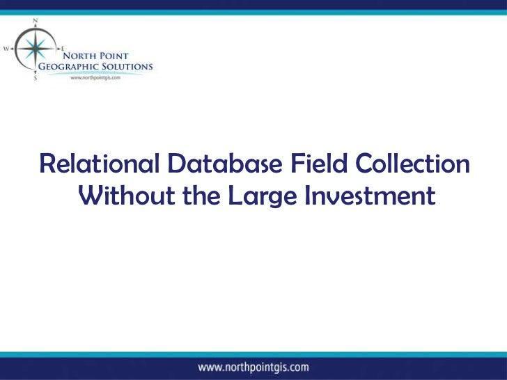Relational Database Field Collection<br />Without the Large Investment<br />
