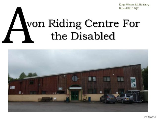 von Riding Centre For the Disabled Kings Weston Rd, Henbury, Bristol BS10 7QT 10/06/2019