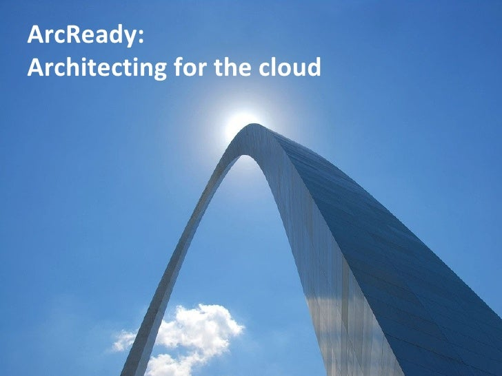 ArcReady: Architecting for the cloud