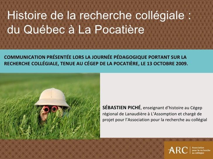 SÉBASTIEN PICHÉ , enseignant d'histoire au Cégep régional de Lanaudière à L'Assomption et chargé de projet pour l'Associat...