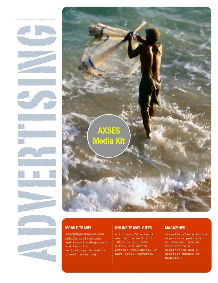 ADVERTISING                           AXSES                          Media Kit          MOBILE TRAVEL               ONLINE...