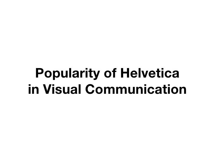 Popularity of Helvetica in Visual Communication