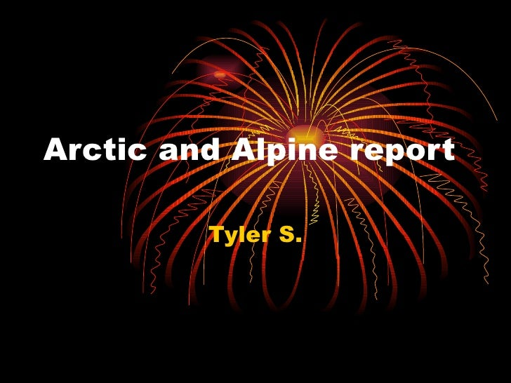 Arctic and Alpine report Tyler S.