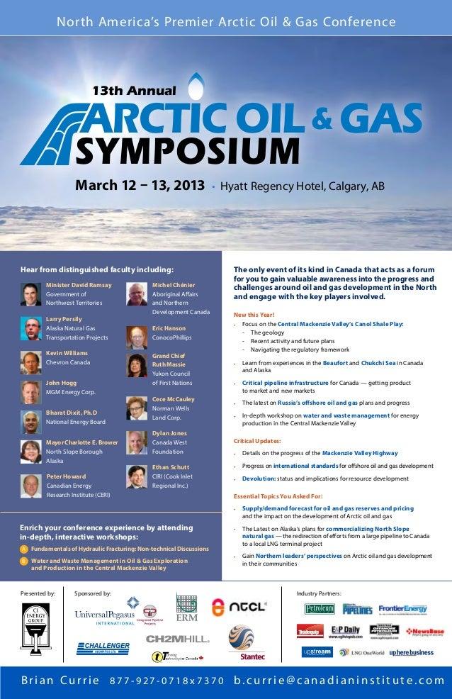 North America's Premier Arctic Oil & Gas Conference                          13th Annual                      ARCTIC OIL &...