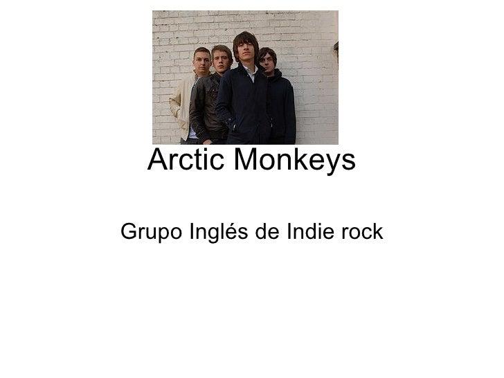 Arctic Monkeys Grupo Inglés de Indie rock