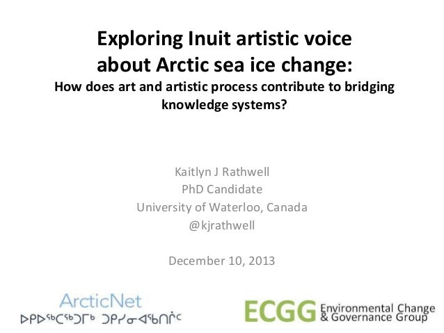 Exploring Inuit artistic voice about Arctic sea ice change: How does art and artistic process contribute to bridging knowl...