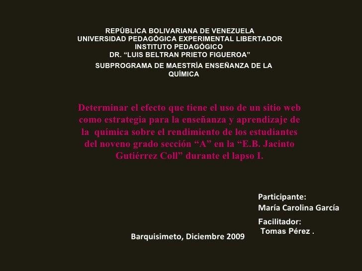 "REPÚBLICA BOLIVARIANA DE VENEZUELA UNIVERSIDAD PEDAGÓGICA EXPERIMENTAL LIBERTADOR INSTITUTO PEDAGÓGICO  DR. ""LUIS BELTRAN ..."