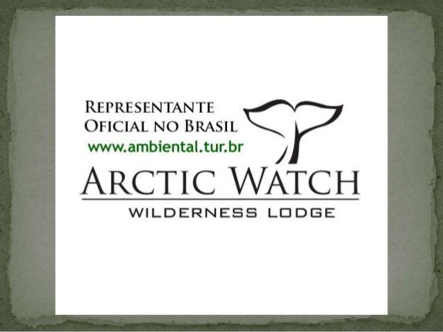 Um lodge para aqueles que não procuram o lugar comum.Arctic Watch é o lodge mais setentrional do Canadá localizada na Ilha...