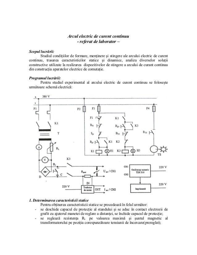Arcul electric de curent continuu                             - referat de laborator –Scopul lucrării:       Studiul condi...