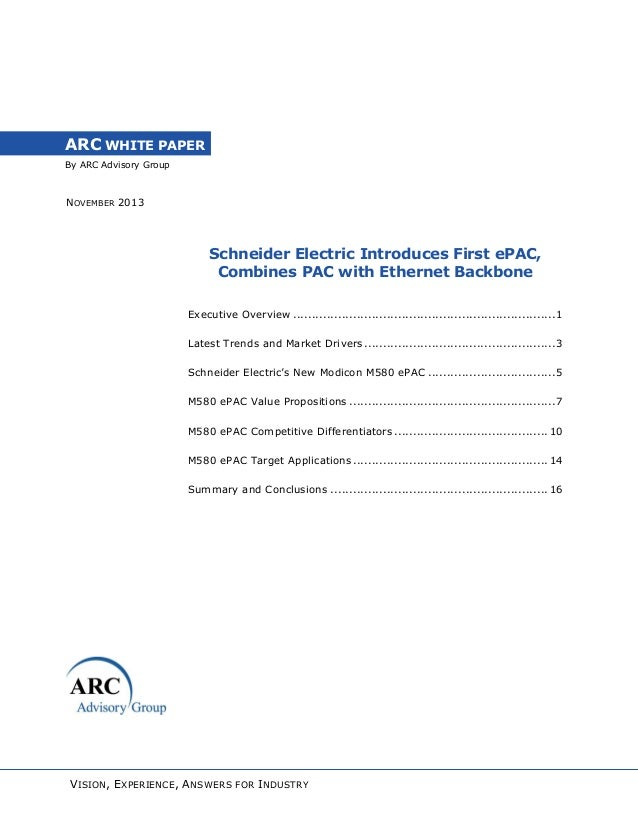 ARC WHITE PAPER By ARC Advisory Group  NOVEMBER 2013  Schneider Electric Introduces First ePAC, Combines PAC with Ethernet...