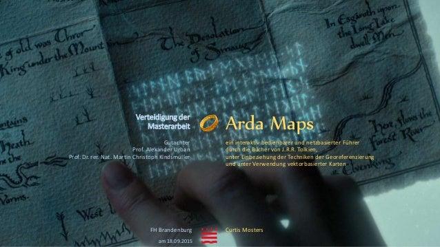 Arda Maps ein interaktiv bedienbarer und netzbasierter Führer durch die Bücher von J.R.R. Tolkien, unter Einbeziehung der ...