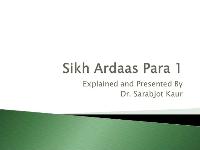 Explained and Presented By Dr. Sarabjot Kaur