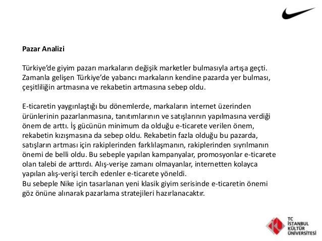 Pazar Analizi Türkiye'de giyim pazarı markaların değişik marketler bulmasıyla artışa geçti. Zamanla gelişen Türkiye'de yab...