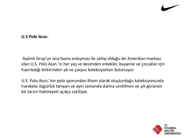 U.S Polo Assn. Aydınlı Grup'un ana lisans anlaşması ile sahip olduğu bir Amerikan markası olan U.S. Polo Assn.'ın her yaş ...