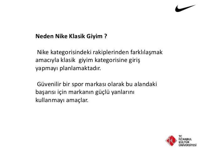 Neden Nike Klasik Giyim ? Nike kategorisindeki rakiplerinden farklılaşmak amacıyla klasik giyim kategorisine giriş yapmayı...