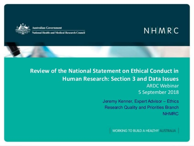 Review of the National Statement on Ethical Conduct in Human Research: Section 3 and Data Issues ARDC Webinar 5 September ...