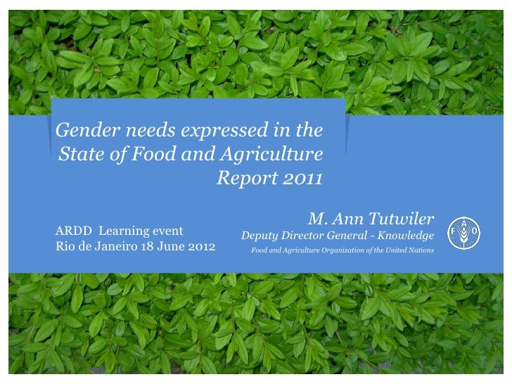 Gender needs expressed in theState of Food and Agriculture                 Report 2011                                    ...