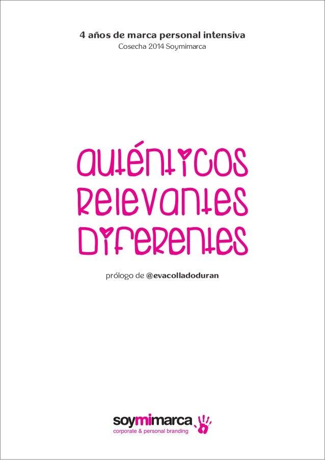 4 años de marca personal intensiva Cosecha 2014 Soymimarca prólogo de @evacolladoduran